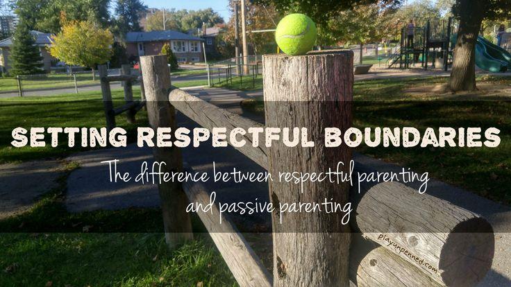 Setting respectful boundaries, gentle discipline - play, unpenned