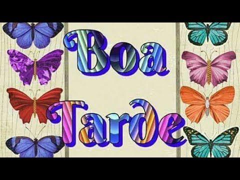 Linda Mensagem de Boa Tarde - Boa Tarde Amigos - Vídeo de Boa Tarde - YouTube