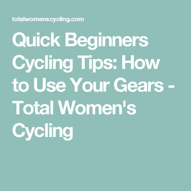Quick Beginners Cycling Tips: How to Use Your Gears - Total Women's Cycling