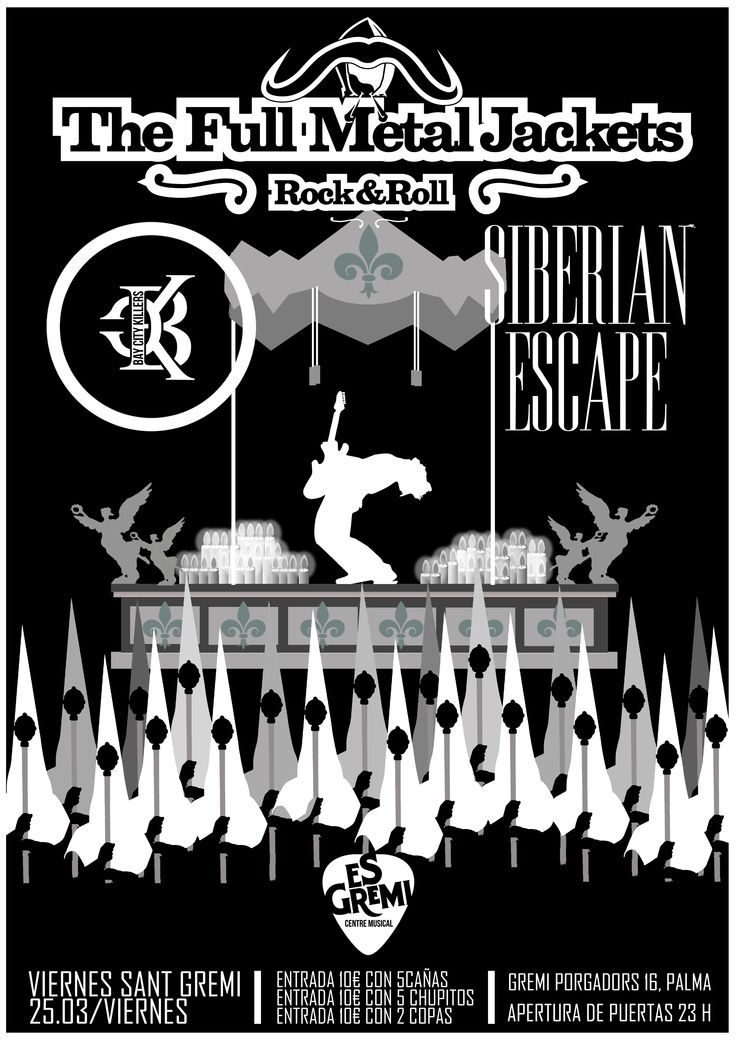 Trío de ases con The Full Metal Jackets, Siberian Escape y Bay City Killers es lo que nos ofrece Es Gremi Centre Musical para la noche del viernes 25 de Marzo, Viernes Santo, en la Sala 1 a partir de las 23 horas. Una noche muy especial donde apostamos por el producto 100% de las islas.