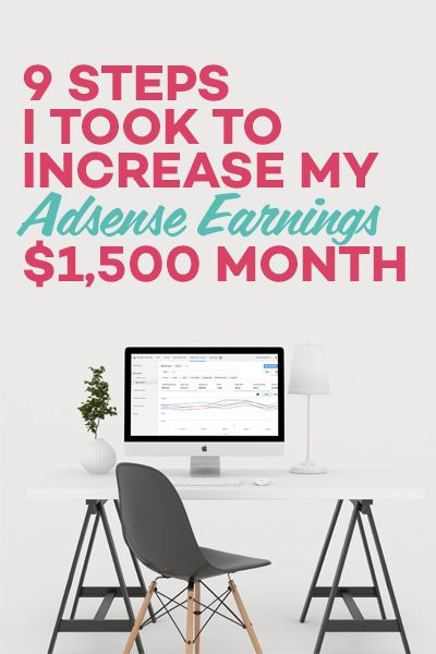 Attention bloggers!! These are 9 simple steps I took to increase my Adsense earnings by $1500/month - and you can do the same thing! #adsense #revenue #earnmore #makemoney #earnings #blogging #problogger #adsenseearnings