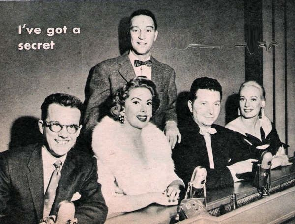 I've Got A Secret.....Hosted by Garry Moore with panelists Bill Cullen, Jayne Meadows,  Henry Morgan, and Faye Emerson.