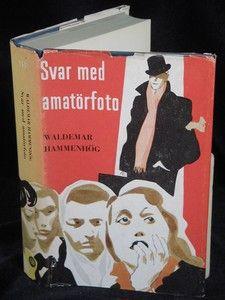 HAMMENHÖG, WALDEMAR: SVAR MED AMATÖRFOTO. Folket i Bild 1958