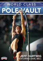 "World Class Pole Vault - with Jeff Hartwig; 2X Olympic Pole Vaulter (2008 , 1996); 4x US National Outdoor Champion ('98, '99, '02, 03), 2x US National Indoor Champion ('99, '07), Former American Record Holder Outdoors (19'9 ½)"", American Record Holder Indoors (Currently 19'9"").  Special Appearance by Earl Bell; 1998 National Olympic Coach of the Year, 3X Olympian and 5X NCAA title holder"