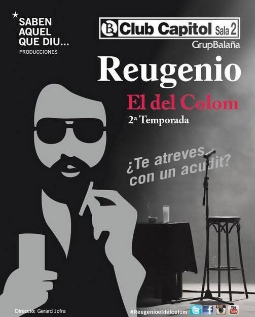 Sólo falta una semana para volver a ver a #Reugenio en el escenario de el #ClubCapitol!! #humor #risas #chiste #sabenaquelquediu #elsabenaquelquediu #Reugenioeldelcolom