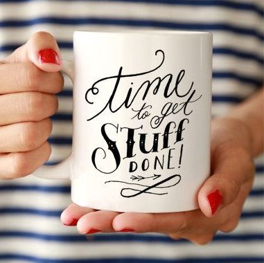 Exactly how I feel every-time I have a coffee: Time to get stuff done.