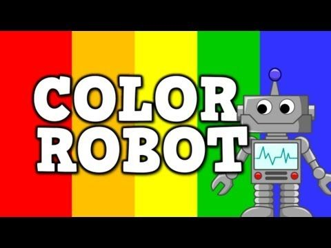Color Robot- (a cool song for kids about colors) - YouTube