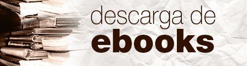 Dónde encontrar y descargar #ebooks #gratuitos y legales