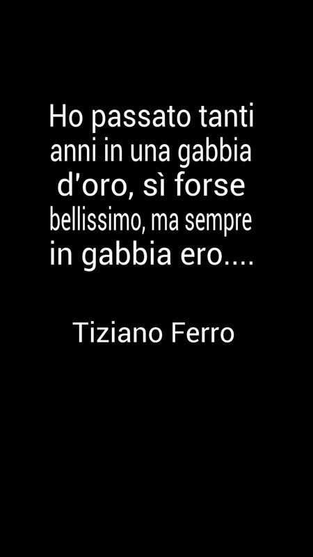 Citazioni/Frasi Canzoni Tiziano Ferro