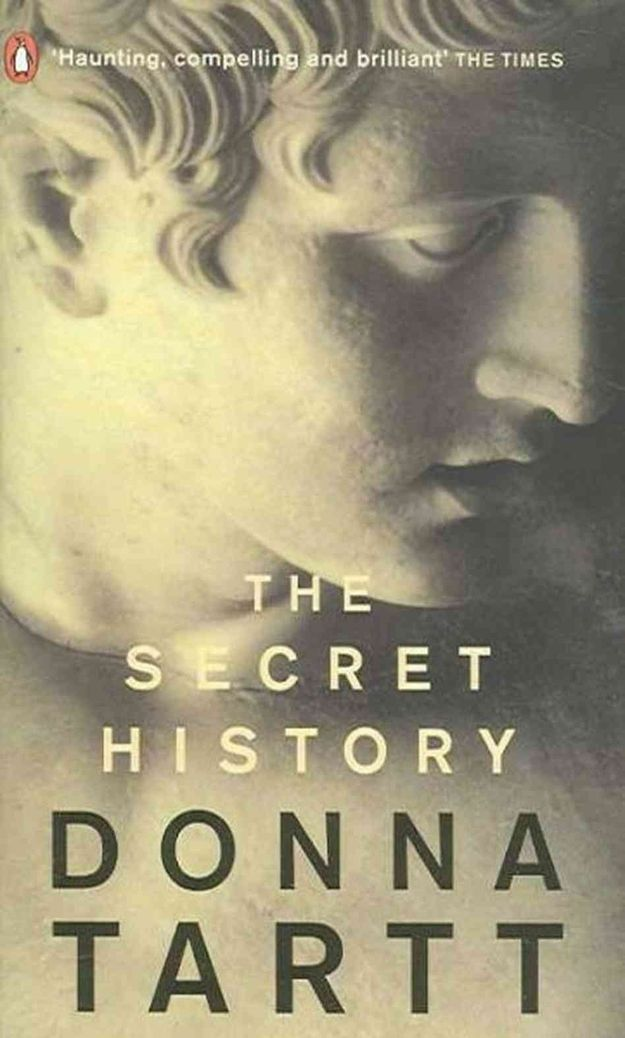 The Secret History , by Donna Tartt - The best time to read The Secret History is probably while you're still in college, because it is about a secret society at a small liberal arts college gone horribly awry, but it is also worth picking up a few years later to be reminded about the intensity of college friendships, and also Ancient Greek.