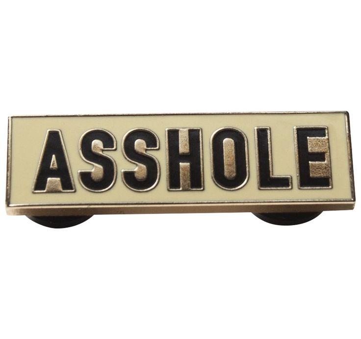 Asshole Pin