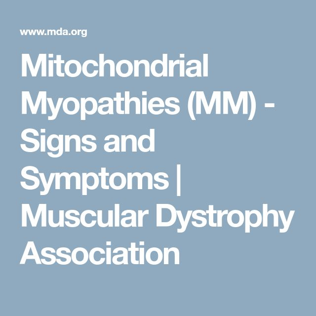 Mitochondrial Myopathies (MM) - Signs and Symptoms | Muscular Dystrophy Association