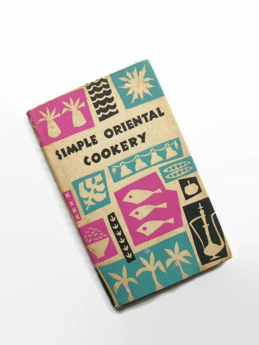 Vintage Asian Cookbook, Simple Oriental Cookery, Retro Cookbook, 1960s Cookbook, Chinese Food