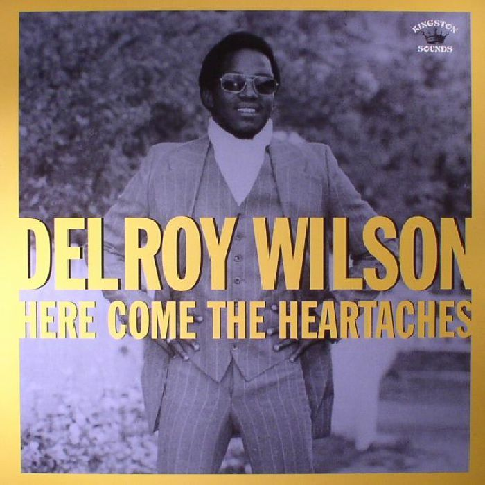 The artwork for the vinyl release of: Delroy Wilson - Here Come The Heartaches (Kingston Sounds) #music Dub