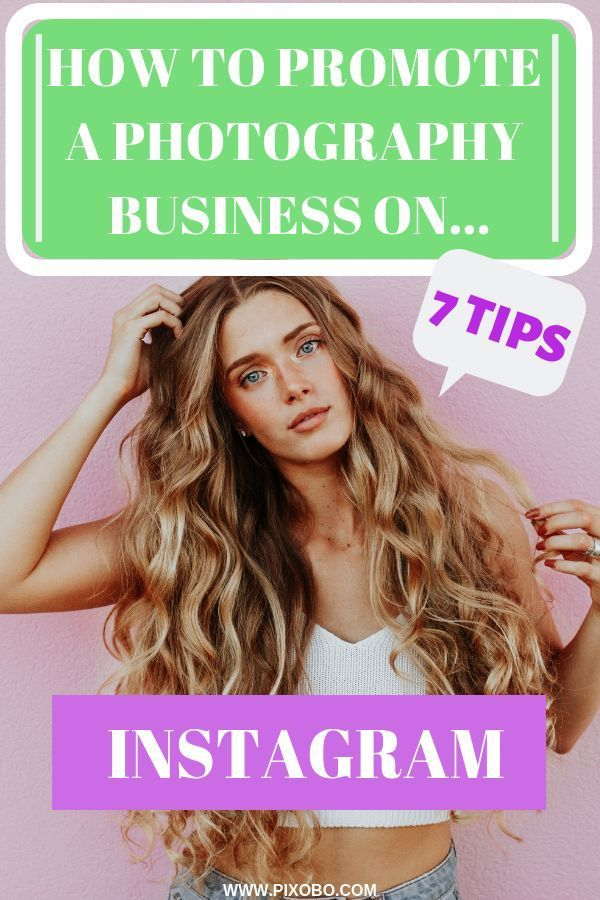 7 Tips On How To Promote A Photography Business On Instagram Photography Business Instagram Business Instagram Tips