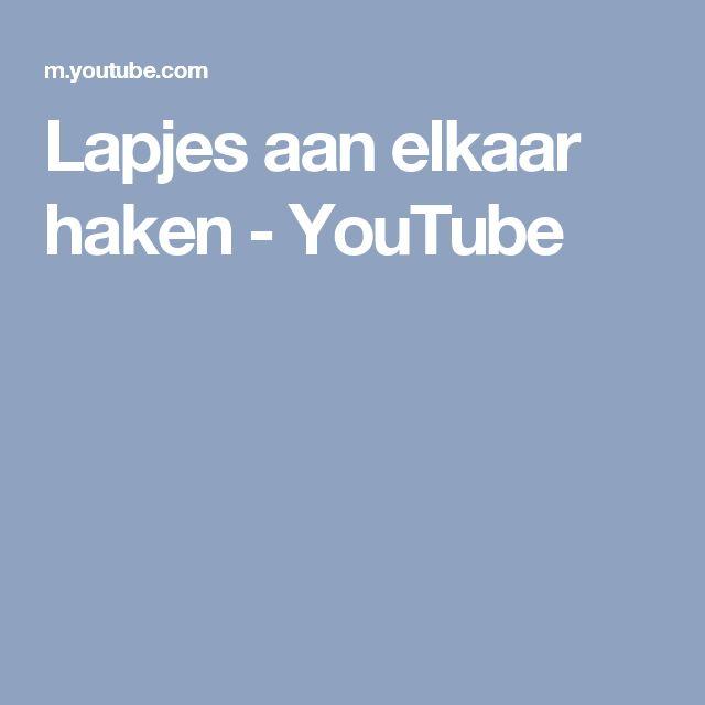 Lapjes aan elkaar haken - YouTube