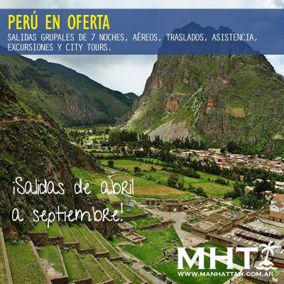 #Perú en oferta! Salidas grupales con todo incluido para recorrer las mas bellas ciudades de este país.