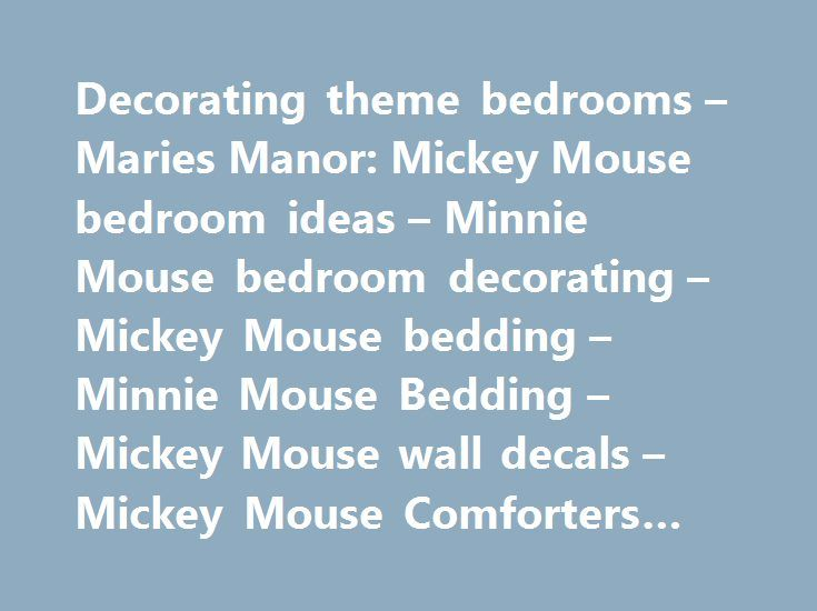 Decorating theme bedrooms – Maries Manor: Mickey Mouse bedroom ideas – Minnie Mouse bedroom decorating – Mickey Mouse bedding – Minnie Mouse Bedding – Mickey Mouse wall decals – Mickey Mouse Comforters #zebra #bedroom http://bedrooms.remmont.com/decorating-theme-bedrooms-maries-manor-mickey-mouse-bedroom-ideas-minnie-mouse-bedroom-decorating-mickey-mouse-bedding-minnie-mouse-bedding-mickey-mouse-wall-decals-mickey-mouse-comforter-4/  #mickey mouse bedroom # Decorating theme bedrooms. can…