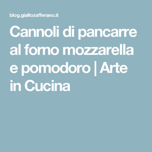 Cannoli di pancarre al forno mozzarella e pomodoro   Arte in Cucina