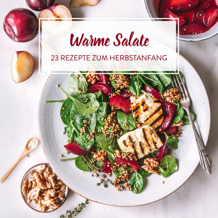 23 warme Salate mit Wohlfühlfaktor Food Dash Pinterest Autumn