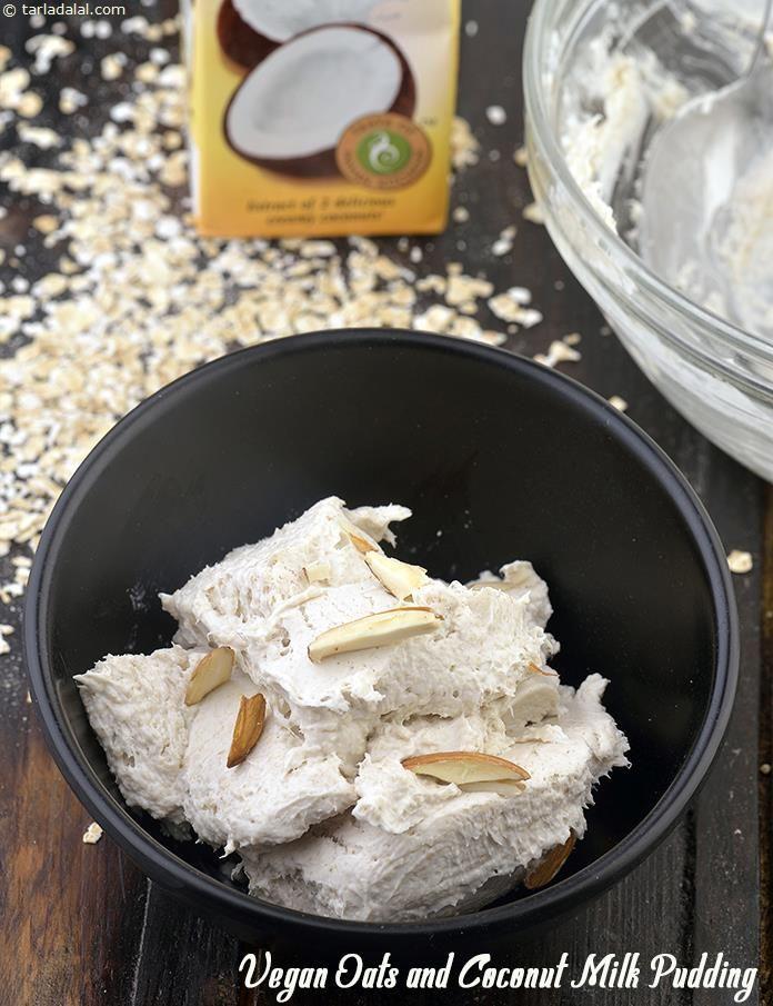 Vegan Oats And Coconut Milk Pudding Recipe Recipe Milk Pudding Recipe Ayurvedic Recipes Coconut Milk Pudding