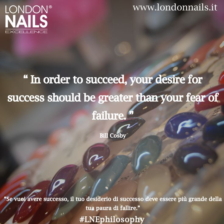 #quotes #london #nails #excellence #philosophy www.londonnails.it