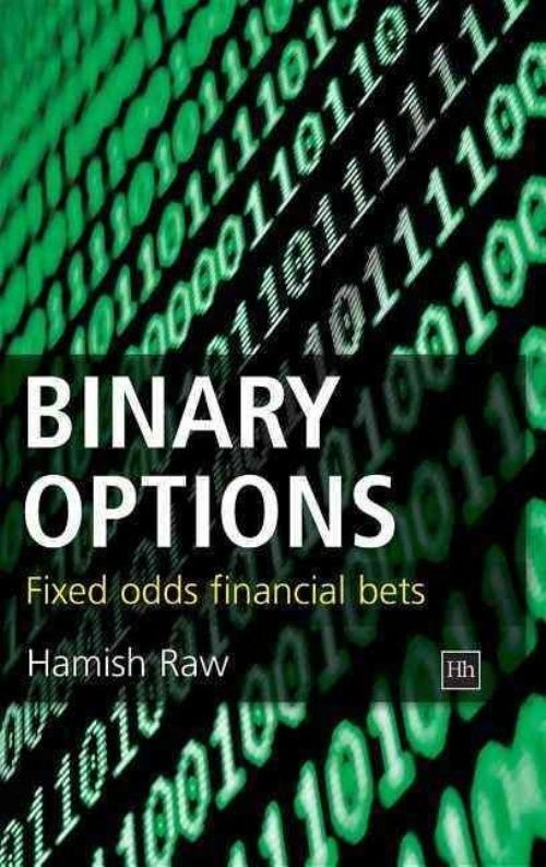 Binary Options: Fixed Odds Financial Bets by Hamish Raw Paperback Book (English) #ad