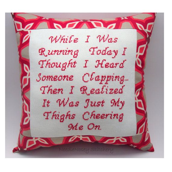 ha!: Red Pillows, Good Quotes, Funny Cross Stitches, Funny Quotes, Funny Crosses Stitches, Funnies, Running Quotes, Crosses Stitches Pillows, Pet Halloween Costumes