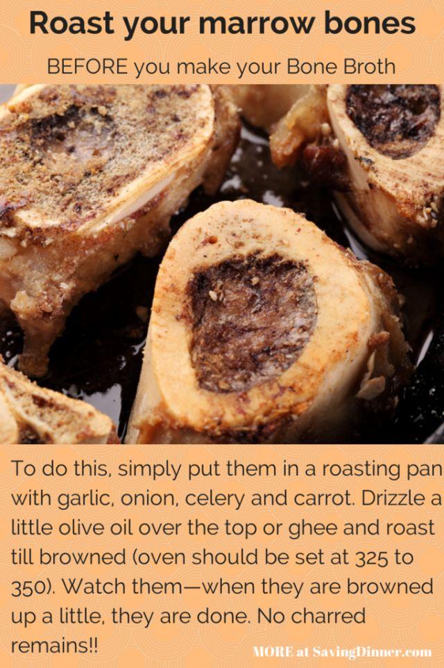Roast the marrow bones for your stock ... roast dem bones ...