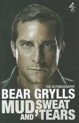 mud-sweat-and-tears-by-bear-grylls http://www.bookscrolling.com/the-best-wilderness-survival-books/