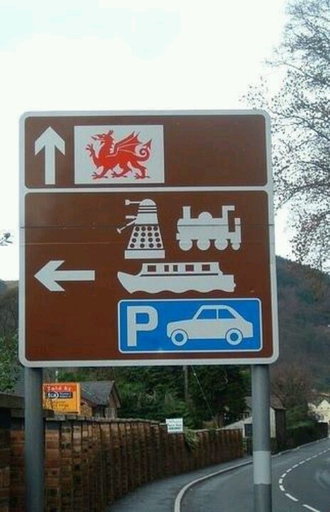 Meanwhile in Wales - Daleks in that direction.  Seen this sign in person