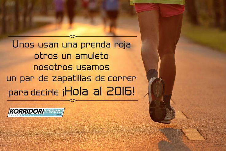 Dicen que tan sólo por usar un par de zapatos para correr es seguro que tendrán un gran 2016. ¡Gran arranque para todos!