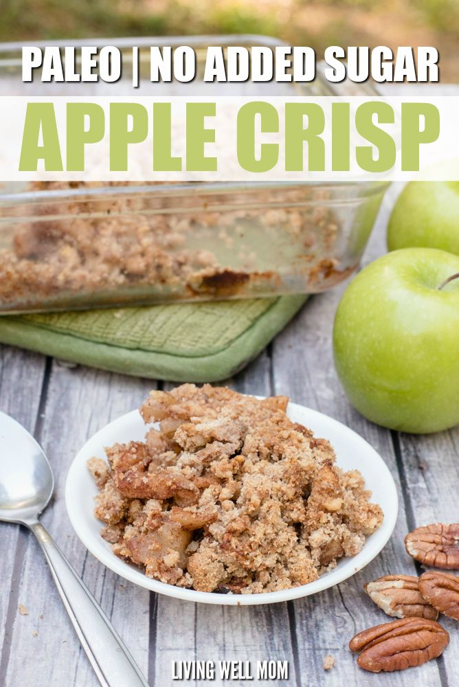 Paleo Grain-Free Apple Crisp - this easy recipe has all the deliciousness of your favorite fall dessert without the gluten, grains, dairy, or sugar! If you're looking for a satisfying healthy dessert, this is a winner! Gluten-Free, Grain-Free, Dairy-Free,