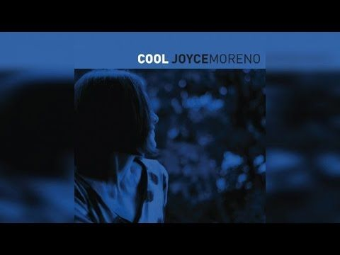 Joyce Moreno - Cool (Full Album Stream)
