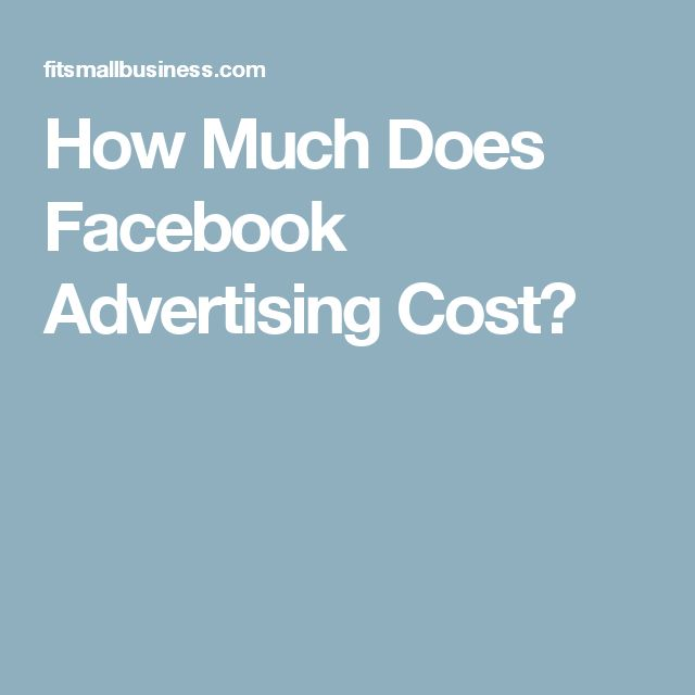 How Much Does Facebook Advertising Cost?