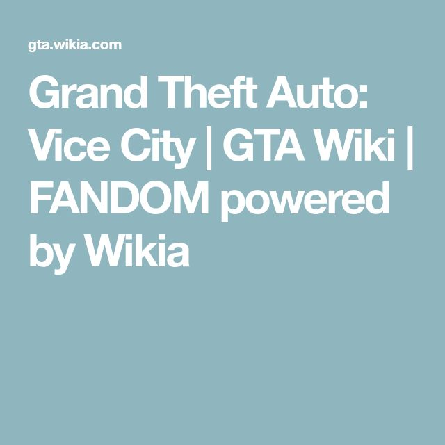 Grand Theft Auto: Vice City | GTA Wiki | FANDOM powered by Wikia