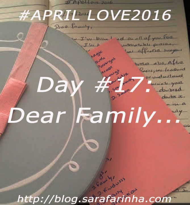 """""""Dear Family, (…) Thank you (…) I do love you, and soon all our life's will be bigger. Dear chosen family… You didn't choose me back. It hurt, but I've done my best to accept it."""" #APRILLOVE2016"""