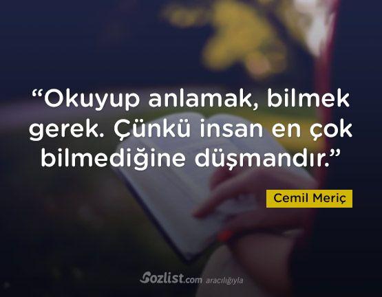 """""""Okuyup anlamak, bilmek gerek. Çünkü insan en çok bilmediğine düşmandır."""" #cemil #meriç #sözleri #yazar #şair #kitap #şiir #özlü #anlamlı #sözler"""
