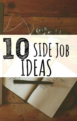 Do you want to make more money this year but are working a dead end job? Then you need a side job idea. Here are ten ideas to get you started!