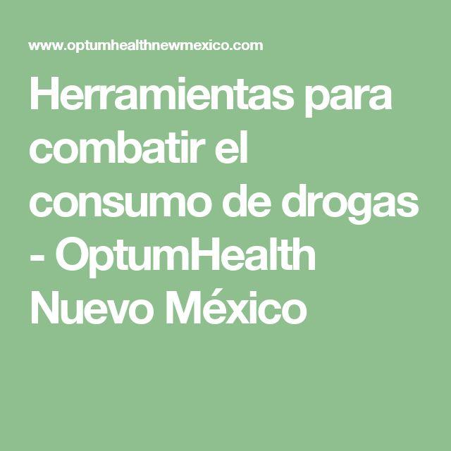 Herramientas para combatir el consumo de drogas - OptumHealth Nuevo México