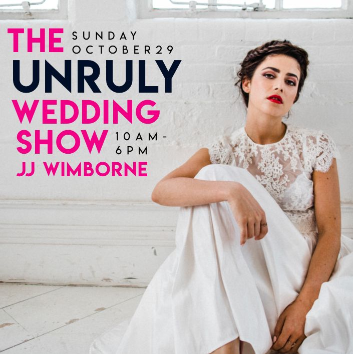 The Unruly Wedding Show on 29th October in Shoreditch, London