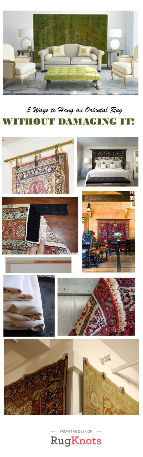 Want to add interest to your walls in a totally unique way? Hanging an oriental rug as a headboard or like a piece of art is a great way to display it and protect it. For step by step instructions and tips on how NOT to damage your oriental rug, check out the blog at RugKnots http://blog.rugknots.com/rug-care/hang-an-oriental-rug-without-damage/