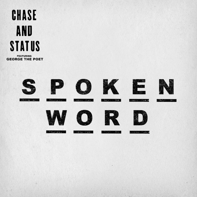 """""""Spoken Word - 1991 Remix"""" by Chase & Status George The Poet 1991 was added to my #inspiry playlist on Spotify"""