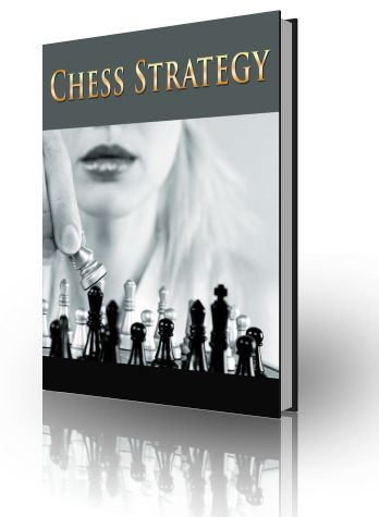 Chess Strategy - Free Book!   You get everything you need to understand how to play chess well. Nothing, absolutely nothing, is left out.