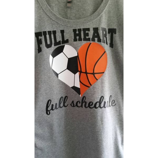 Full Heart Full Schedule Multiple Sports Mom Shirt Soccer and... ($20) ❤ liked on Polyvore