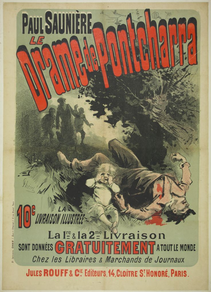 Le Drame de Pontcharra / Origin: France - c. 1885 /  35 x 49 in (88 x 123 cm) /  Paul Saunière  The Pontcharra Drama  10 centimes for an illustrated booklet  The 1st & the 2nd booklet will be given to everyone for FREE  At bookstores and journal stands