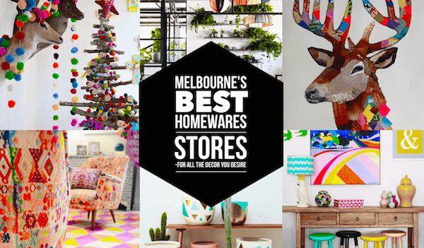 SHOP The Best Homewares Stores In Melbourne Living