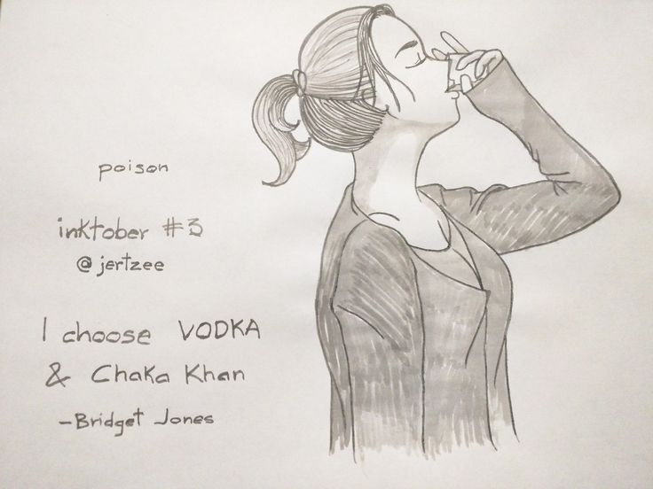 Poison #Inktober del dia. Dedicado a #bridgetjones. Sabías palabras. Today's #inktober. Dedicated to #bridgetjones. Wise words. I choose vodka, and chaka khan