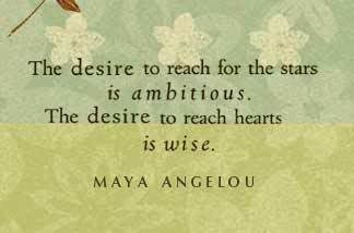 Maya is a wise womanThoughts, Maya Angelou, Wise Women, Reach Heart, God Is, Wisdom Quotes, Make A Difference, Life Mottos, Inspiration Quotes