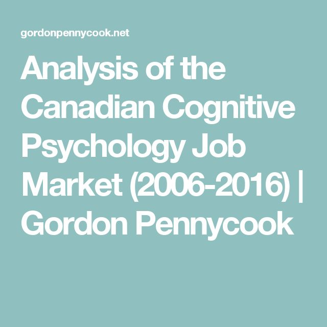Analysis of the Canadian Cognitive Psychology Job Market (2006-2016) | Gordon Pennycook